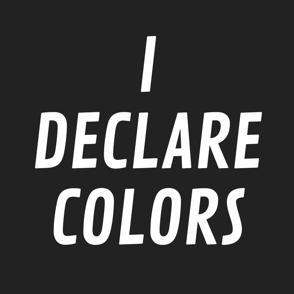 Blog Launch · I DECLARE COLORS